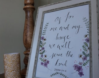 Joshua 24:15 We will serve the Lord, hand lettered bible verse, scripture art, Christian home