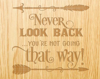Never Look Back You're not going that way- Image Design Library