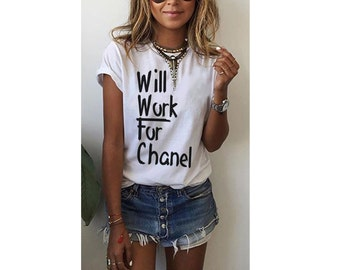 Will Work for Chanel White or Gray Shirt With Black Lettering