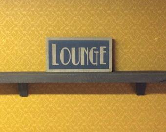 """Barnwood """"Lounge"""" barn wood sign"""
