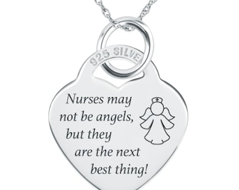 Nurses May Not be Angels, but they are the Next Best Thing Heart Necklace, Personalised, 925 Silver