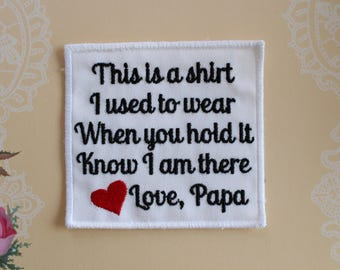 Memory Pillow Applique Patch. Shirt I Used To Wear, Gramps. Memory Applique.  Memory Poem Embroidered Patch. Dad Pillow Square Patch.MPS2