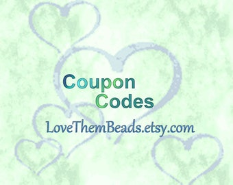 Discount Coupon Codes - Not For Purchase - Etsy Coupon Codes Offered by LoveThemBeads - Free shipping,  Dollars Off, & Percent Off Purchases