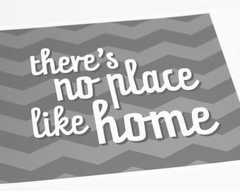 No Place like Home Art Print / Choose your Color & Background / 8x10 / Typography Wall Art Poster