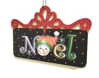 Snowman Noel Sign With Filigree Top |  Hand Painted Christmas Sign