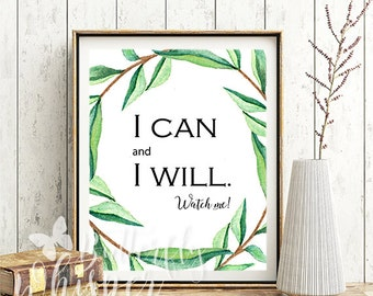 I can and I will Positive Motivational wall art canvas quote digital print, Printable wall art print design, Inspirational wall quotes print