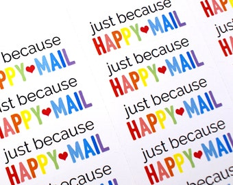 30 large BOLD Rainbow Just Because HAPPY MAIL stickers with red heart - packaging, penpal letters, stationery