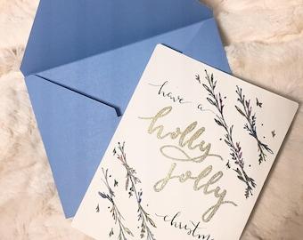 Handmade 'Have A Holly Jolly Christmas' print/greeting card