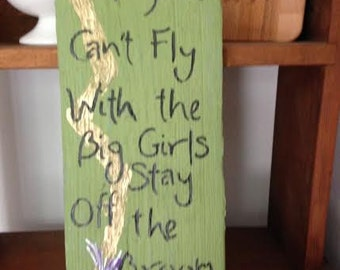 Halloween Witch sign. Painted reclaimed wood. If You Can't fly With the Big Girls Stay off the Broom!
