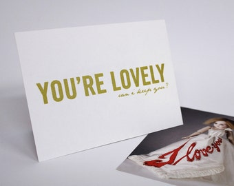 You're Lovely - Pen drawn art card