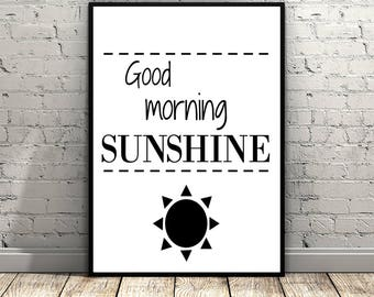 Good Morning Sunshine Printable Poster 8 x 10, Instant Download, Sun, Wall Art Decor, Art Print