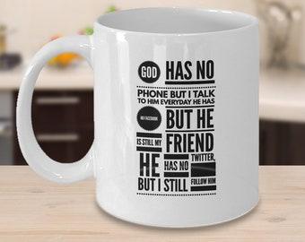 Coffee Mugs - GOD has NO PHONE!