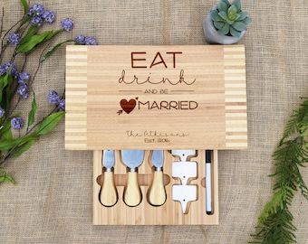 Eat Drink & Be Married Cutting Board, Cheese Board, Custom, Personalized, Wedding Gift, Present, Bridal Shower, Wedding Shower, Newlyweds