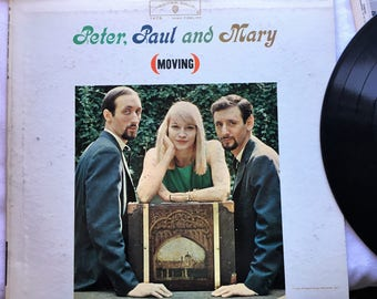 Vintage Record Album Vinyl LP Peter, Paul and Mary Moving Warner Brothers 1963 W1473 Classic Folk Music