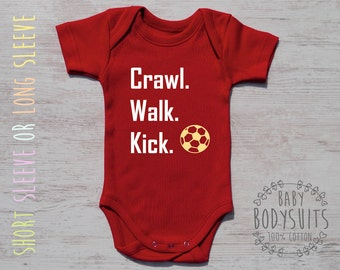 Baby Boy, Baby Girl, Soccer Outfit, CRAWL. WALK. KICK. Red Bodysuit, Baby Boy Outfit, Baby Girl Outfit, Baby Boy Gift, Baby Girl Gift