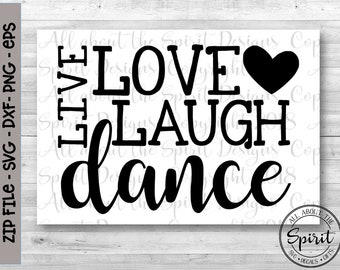 SVG Live Love Dance Cricut svg Silouette dxf Dance life Digital Cut files svg Cricut Dance svg designs dance cut files dance vinyl decal svg