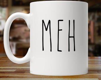 Meh... Coffee Mug