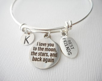 I Love You to the Moon, the Stars, and Back Again, Initial -Best Friend Bangle/ Friend Bracelets, friendship bracelet, sister bracelet