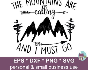 The Mountains Are Calling And I Must Go SVG, Adventure Clipart, The Mountains Are Calling Svg, Adventure Svg, Camping Svg, Mountain Svg
