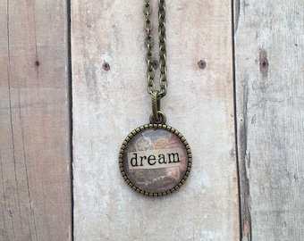 DREAM Necklace - word necklace, inspirational necklace, mantra necklace, typography necklace, repurposed vintage book jewelry