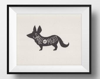 SALE! Fine Art Risograph Print - Small but Mighty Illustration • Cardigan Corgi Dog • Short Person Mantra