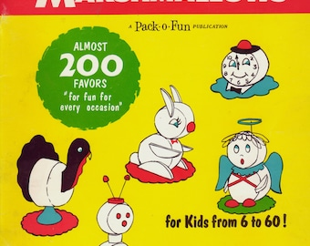 Fun with Marshmallows, c.1962. A marshmallow craft book.