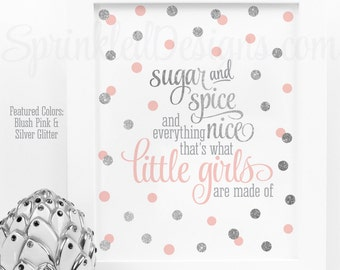 Sugar and Spice and Everything Nice Printable - Blush Pink Silver Glitter Baby Girl Nursery Wall Art, Birthday Decor Sign, Instant Download