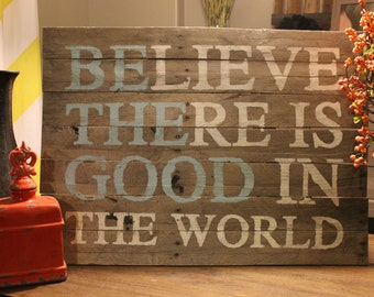 "Be The Good (Blue) Pallet Sign 24""x36"" - Custom Pallet Sign"