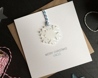 Merry Christmas Uncle // Christmas Card with Frosted Perspex Snowflake Tree Decoration