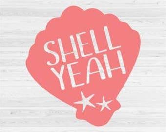 Shell Yeah - Summer, Beach - SVG Cut File