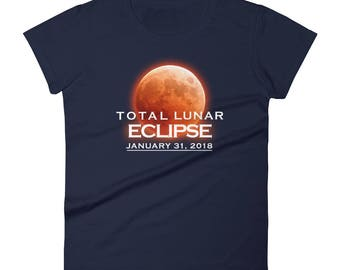 Lunar Eclipse January 31, 2018 T-shirt/ Women's Lunar Eclipse Shirt