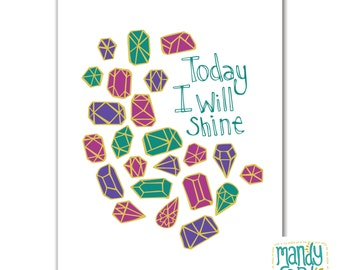 Today I Will Shine Handlettering Illustration Print