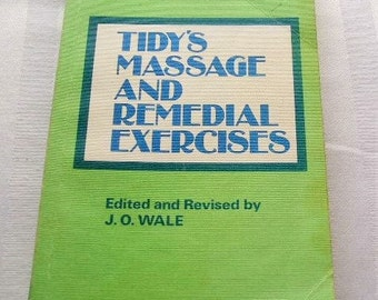 Bodywork|Massage Therapy|Vintage Book|Tidy's Massage and Remedial Exercises|Wright|11th Edition