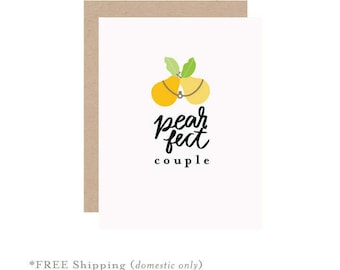 Wedding card, marriage card, love card, pear card, couple card, anniversary card, pearfect couple, anniversary pear card, wedding gift