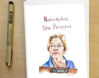 Elizabeth Warren Portrait, Inspiring 5x7 || Nevertheless She Persisted || greeting card, Ready to Ship