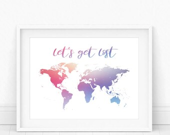 Lets Get Lost - Lets Get Lost Print, Lets Get Lost Art, Get Lost, Lets Get Lost Poster, Lets Get Lost Map, Travel Wall Art, Travel Poster