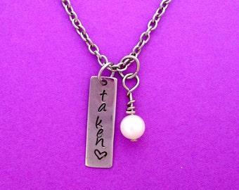 TAKEN Necklace, Hand Stamped, Heart, Personalized Jewelry,  Silver Chain,  Pearl, Boyfriend, Girlfriend, Sweetheart, Couples