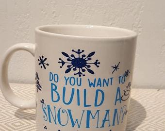Do you want to build a snowman huge mug