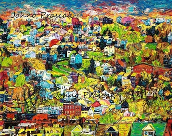 Houses on the Hill, Homes, Painted Houses, Pittsburgh art,  Limited Edition Print by Johno Prascak