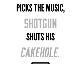 Driver Picks the Music, Shotgun Shuts His Cakehole - Supernatural - Dean and Sam Winchester - Quote -  Digital Download - Printable Wall Art