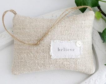 "Inspirational Lavender Sachet, ""believe"", Vintage Grain Sack Sachet"
