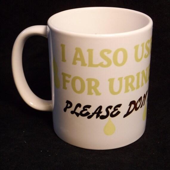 Use cup for urine samples #115, funny mug, custom coffee mug, coffee mug gift, ceramic mug, personalized coffee mug, mug, cup, custom cup