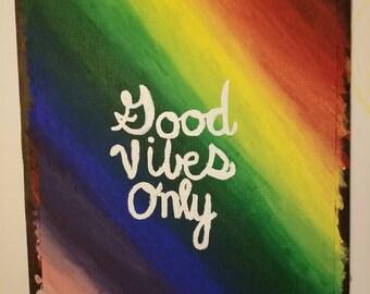 Rainbow Good Vibes Only
