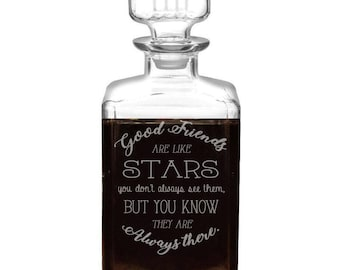 Custom Good Friends Are Like Stars Design Whiskey Decanter, 34oz engraved Christmas gift set Perfect Best Friend Couples gifts for friend