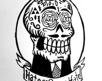 Haters Gonna Hate - Linocut