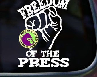 FREEDOM of the PRESS Resist Fist Vinyl Decal Sticker