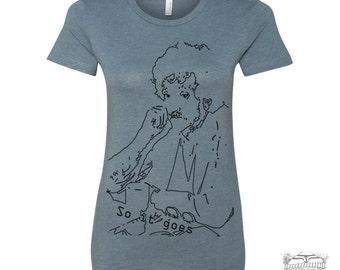 Womens VONNEGUT... So it Goes. -hand screen printed t shirt s m l xl xxl (+ Colors Available) custom custom