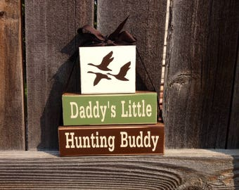 Daddy's little hunting buddy wood blocks- Fathers day blocks, birds