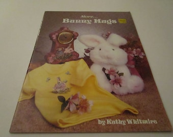 More Bunny Hugs  by Kathy Whitmire 1989