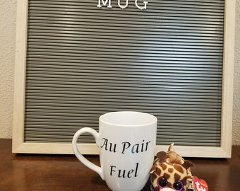 Au Pair Fuel Ceramic Mug